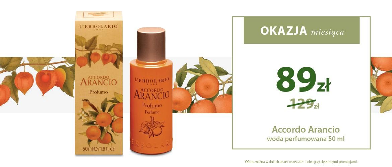 Okazja Miesiąca! Accordo Arancio woda perfumowana w super cenie 89zł